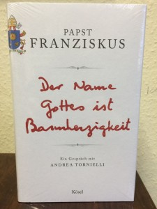 Papst Franziskus - Der Name Gottes ist Barmherzigkeit - Buchausgabe