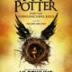 Harry Potter 8 - Harry Potter und das verwunschene Kind Teil Eins und Zwei - Special Rehearsal Edition Script