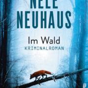 Coverbild Nele Neuhaus - Im Wald