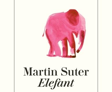 Martin Suter - Elefant