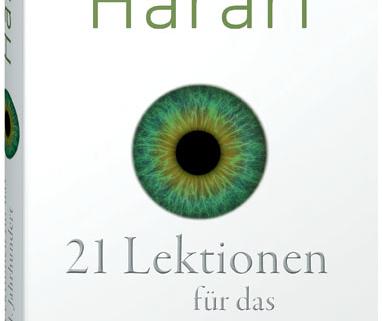 Harari, Yuval Noah 21 Lektionen für das 21. Jahrhundert